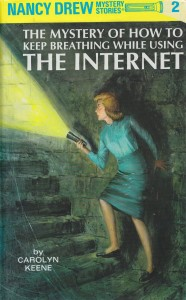nancy-drew-breathing-internet